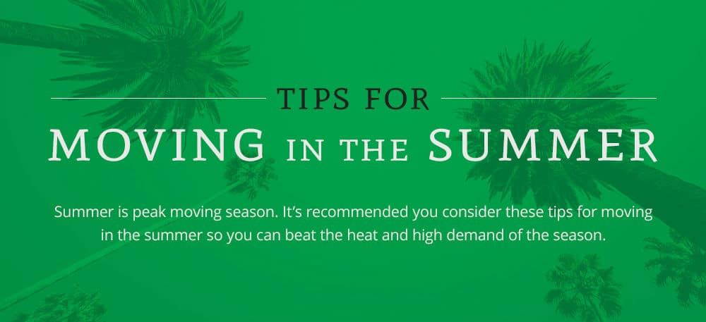 tips for moving in summer